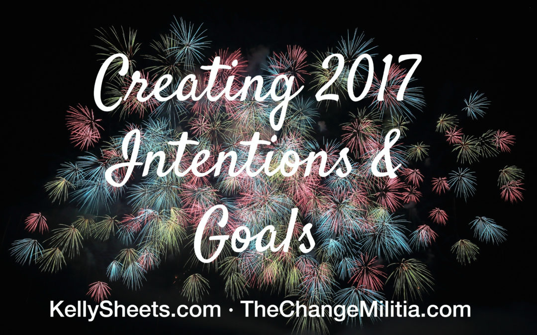 Creating 2017 Intentions & Goals