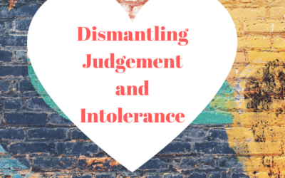 Dismantling Judgement and Intolerance