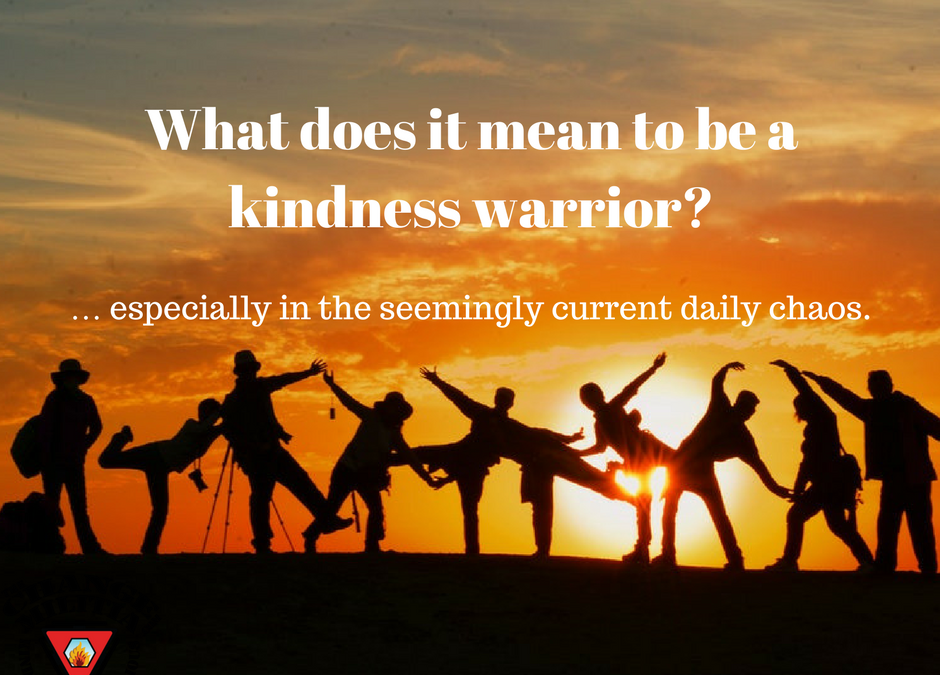 What does it mean to be a kindness warrior?